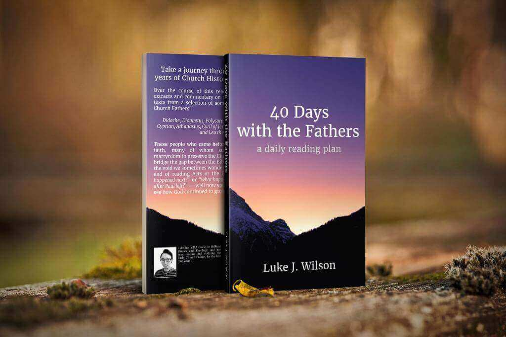 40 Days with the Fathers: Source Texts Companion Book