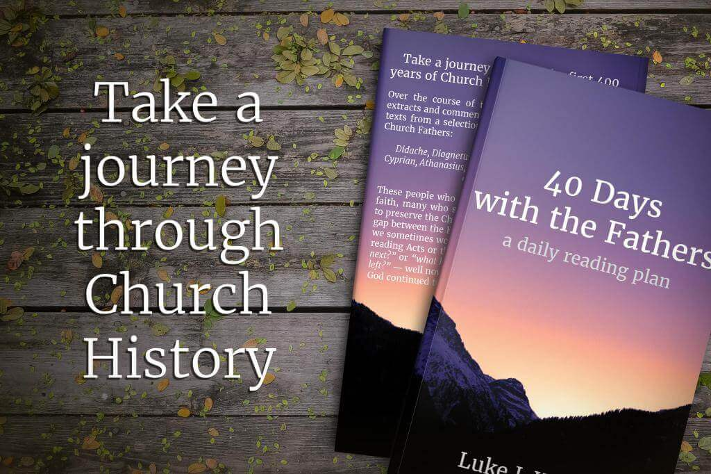 My new book, available now! Take a journey through the first 400 years of Church History in only 40 days!